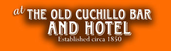 The Old Cuchillo Bar near Truth or Consequences, NM